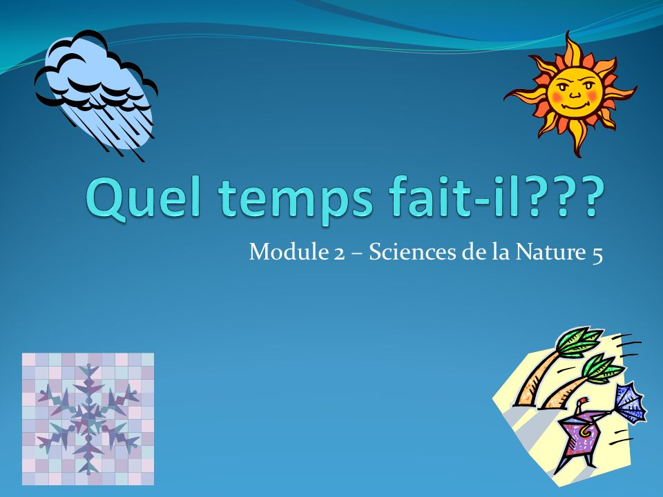 Module 2 – Sciences de la Nature 5