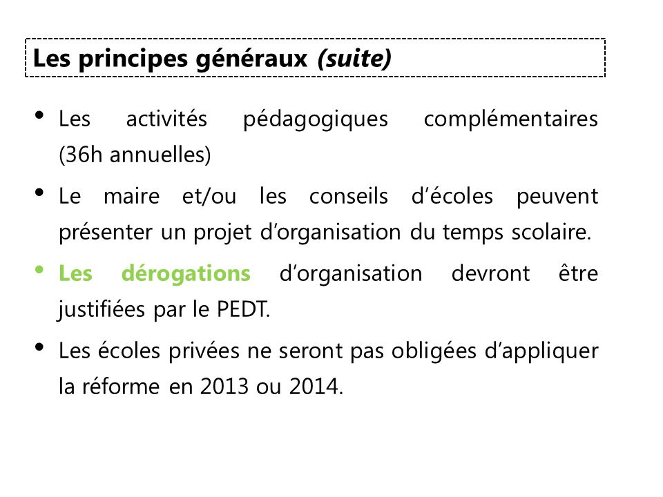Les principes généraux (suite)