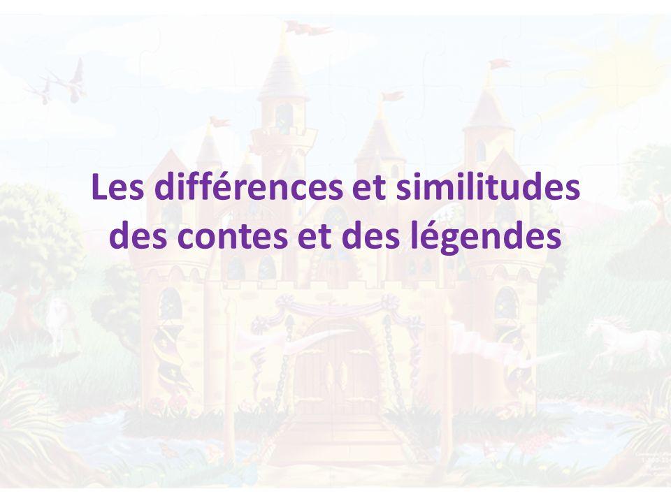 Les différences et similitudes des contes et des légendes