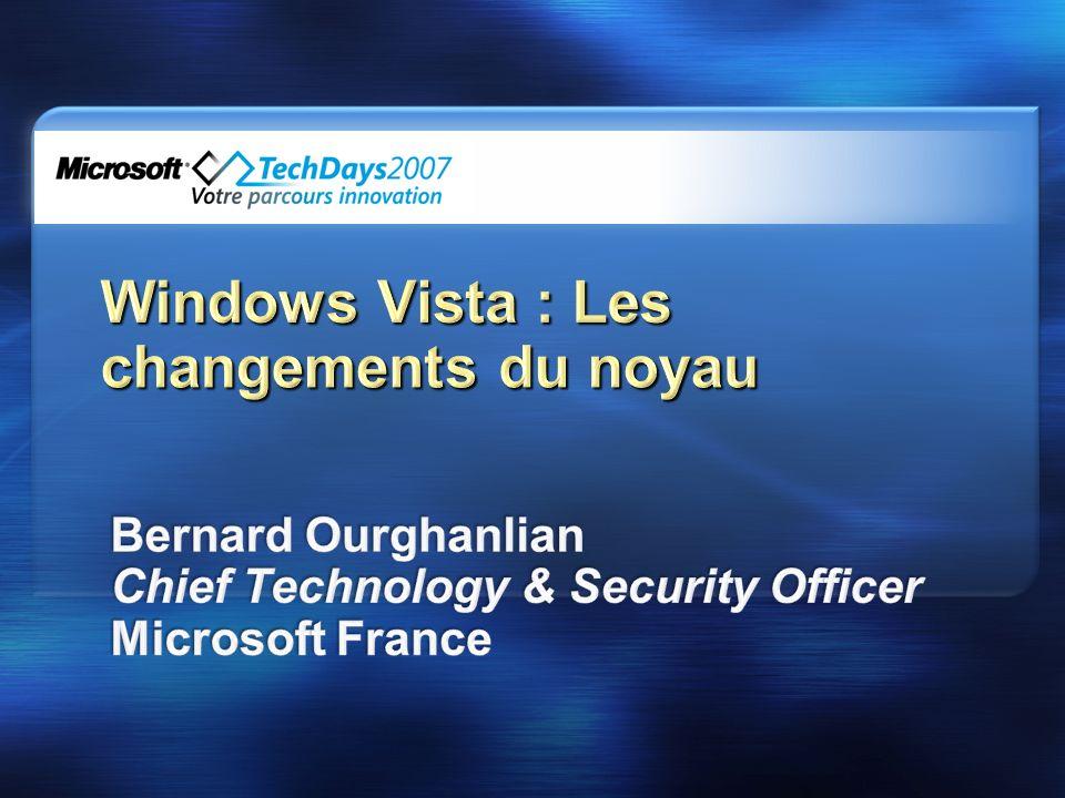 Windows Vista : Les changements du noyau