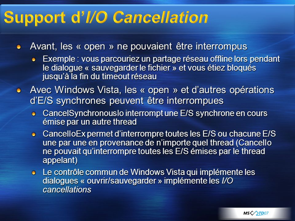 Support d'I/O Cancellation