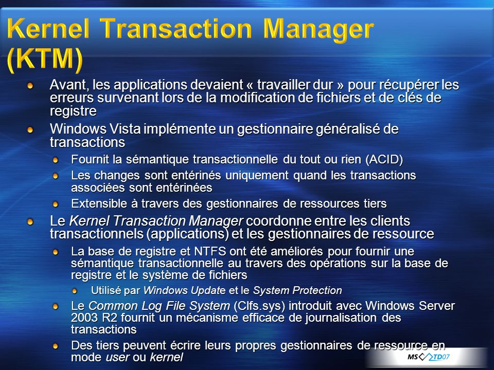 Kernel Transaction Manager (KTM)