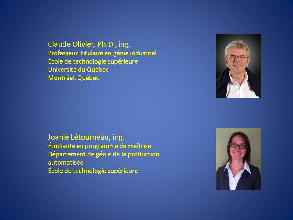 Claude Olivier, Ph.D., ing. Joanie Létourneau, ing.