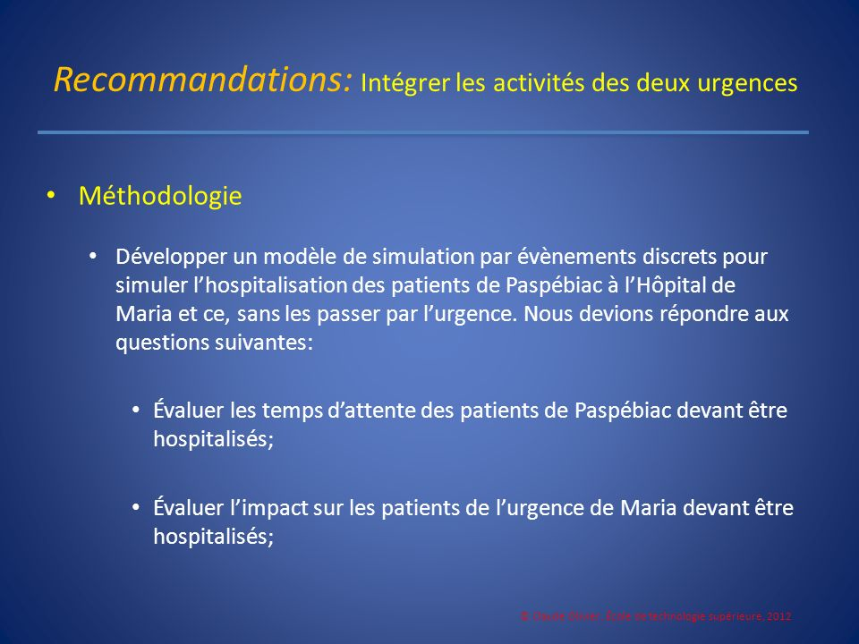 Recommandations: Intégrer les activités des deux urgences