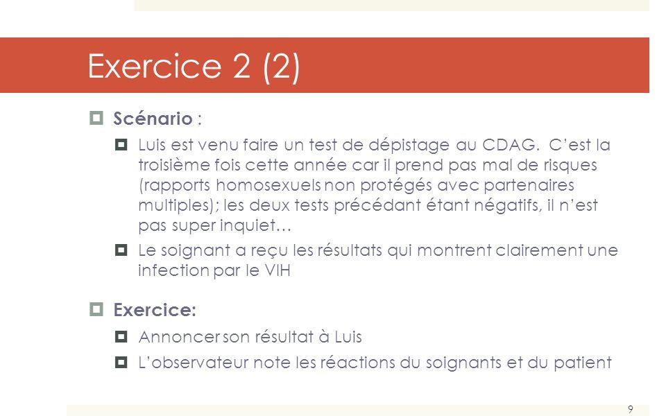 Exercice 2 (2) Scénario : Exercice: