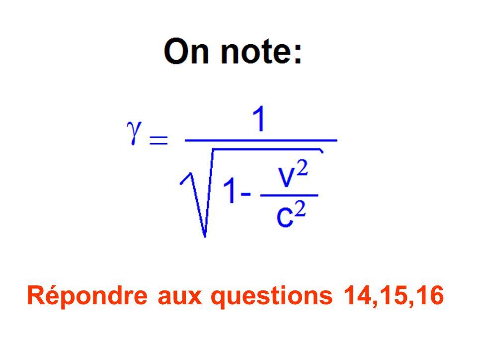Répondre aux questions 14,15,16