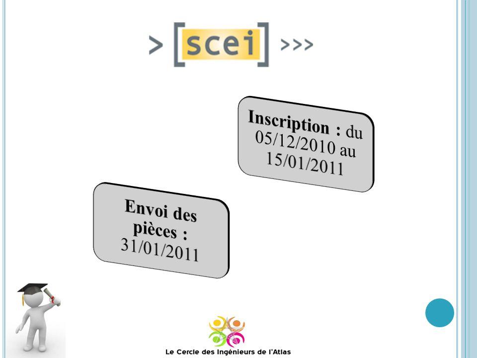 Inscription : du 05/12/2010 au 15/01/2011