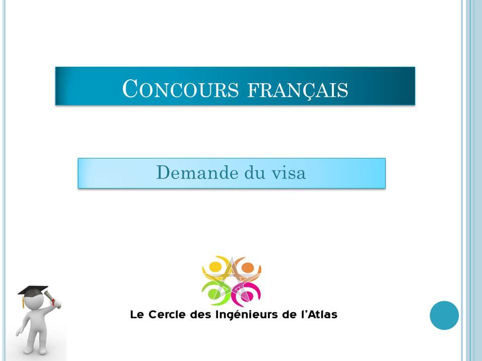 Concours français Demande du visa