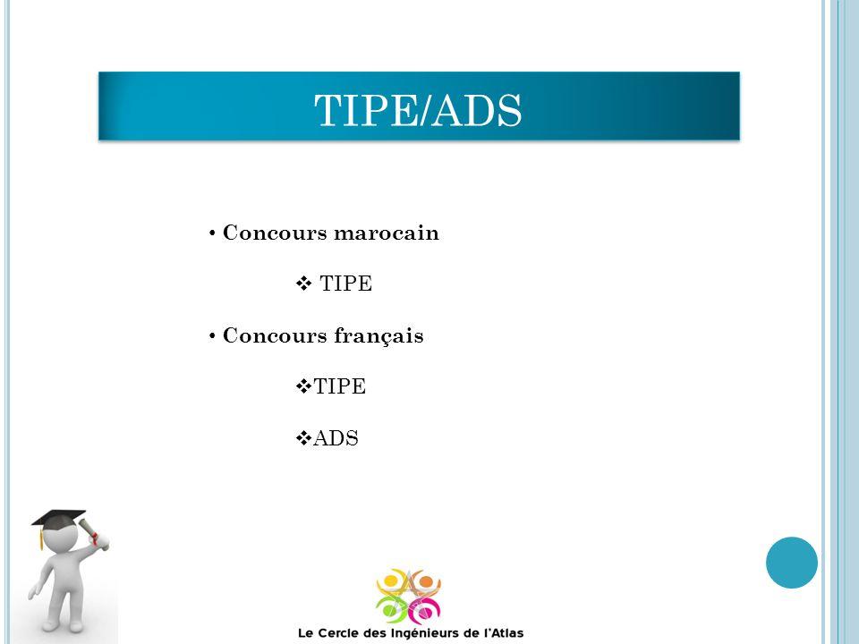 TIPE/ADS Concours marocain TIPE Concours français ADS