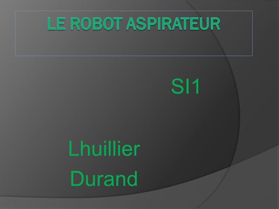 Le robot aspirateur SI1 Lhuillier Durand