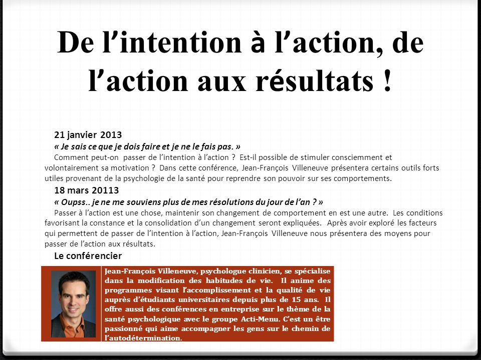 De l'intention à l'action, de l'action aux résultats !