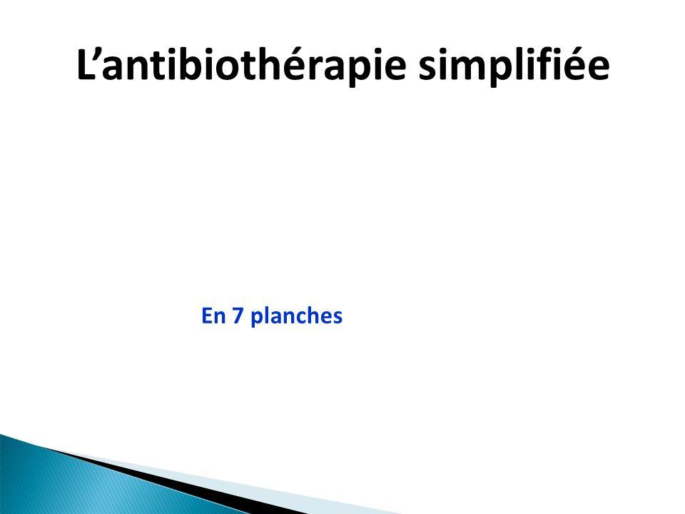 L'antibiothérapie simplifiée