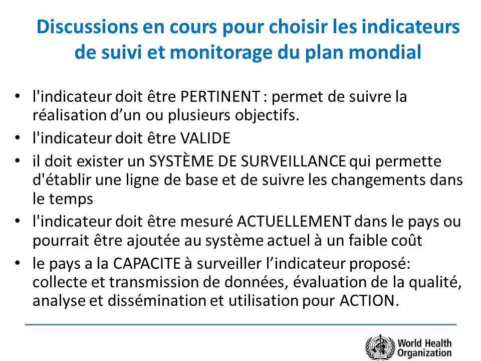 Discussions en cours pour choisir les indicateurs de suivi et monitorage du plan mondial