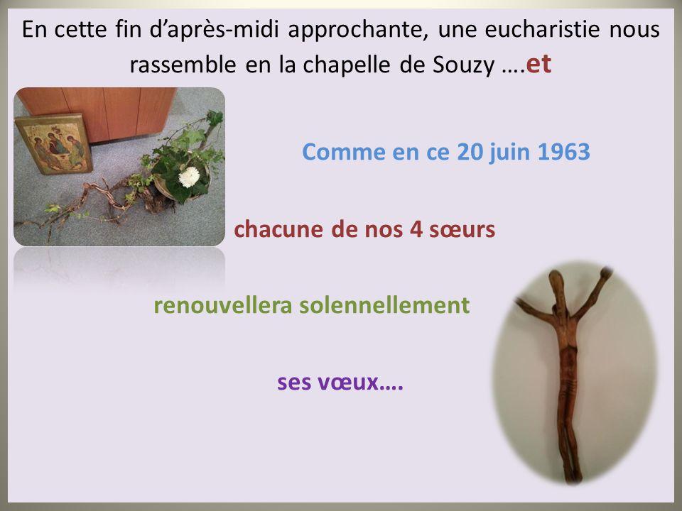 En cette fin d'après-midi approchante, une eucharistie nous rassemble en la chapelle de Souzy ….et