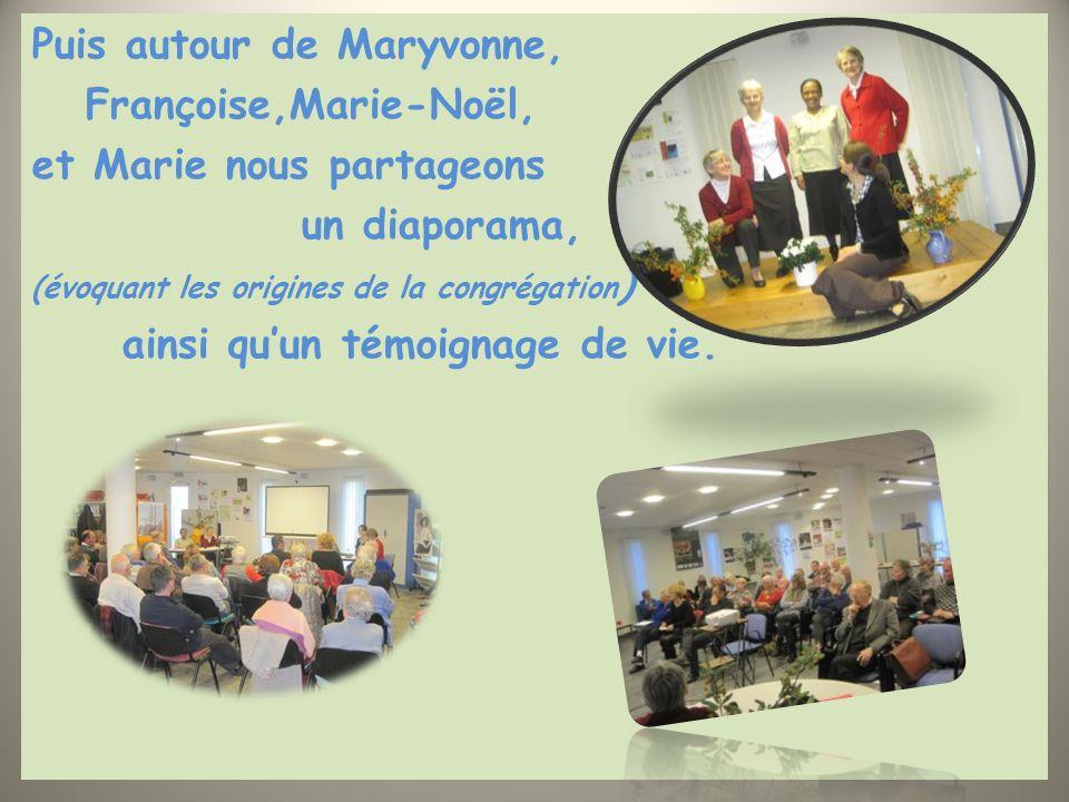 Puis autour de Maryvonne, Françoise,Marie-Noël,