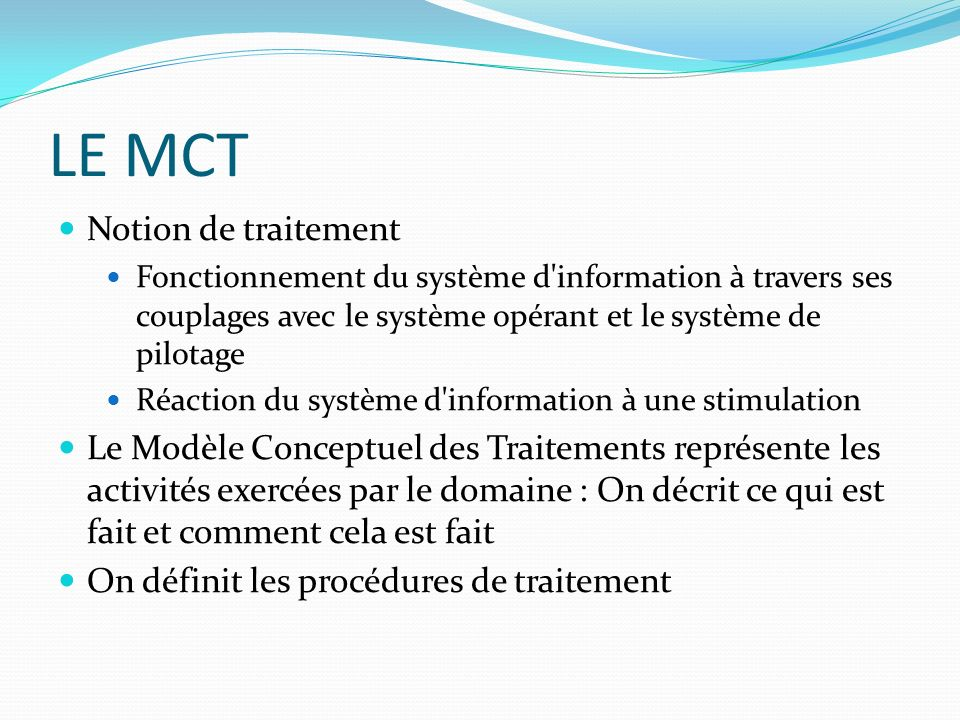 LE MCT Notion de traitement