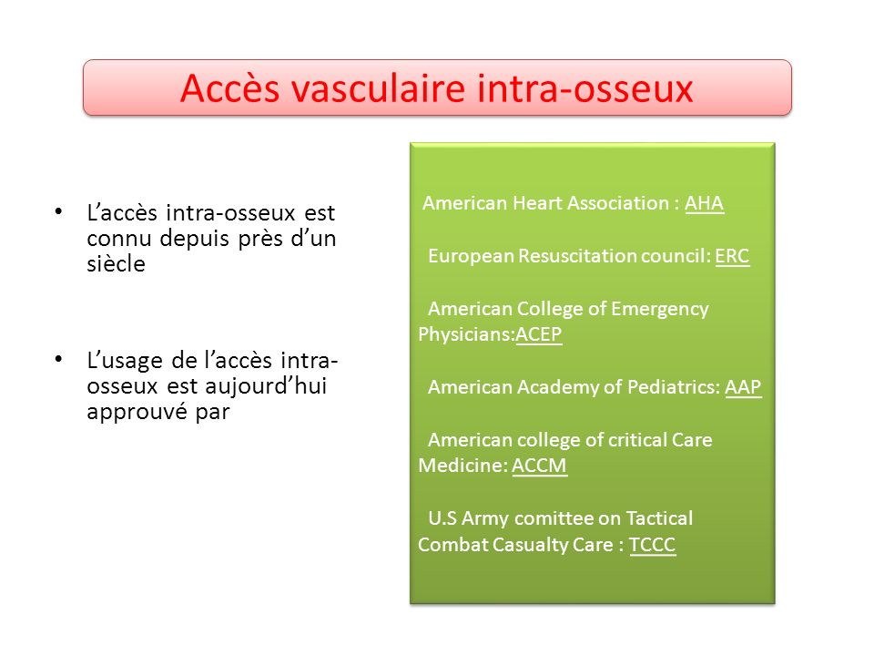 Accès vasculaire intra-osseux