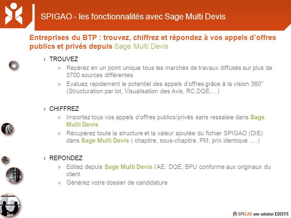 SPIGAO - les fonctionnalités avec Sage Multi Devis