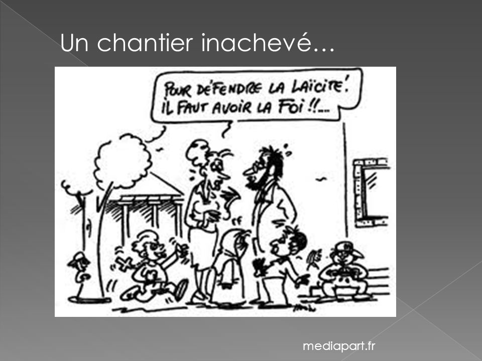 Un chantier inachevé… mediapart.fr