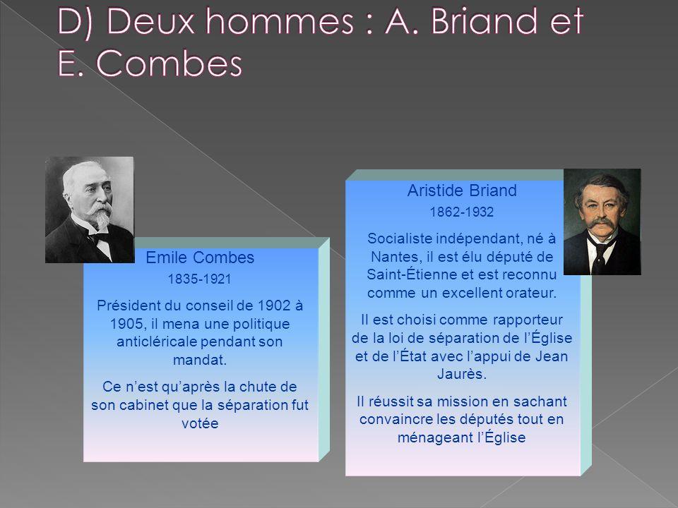 D) Deux hommes : A. Briand et E. Combes
