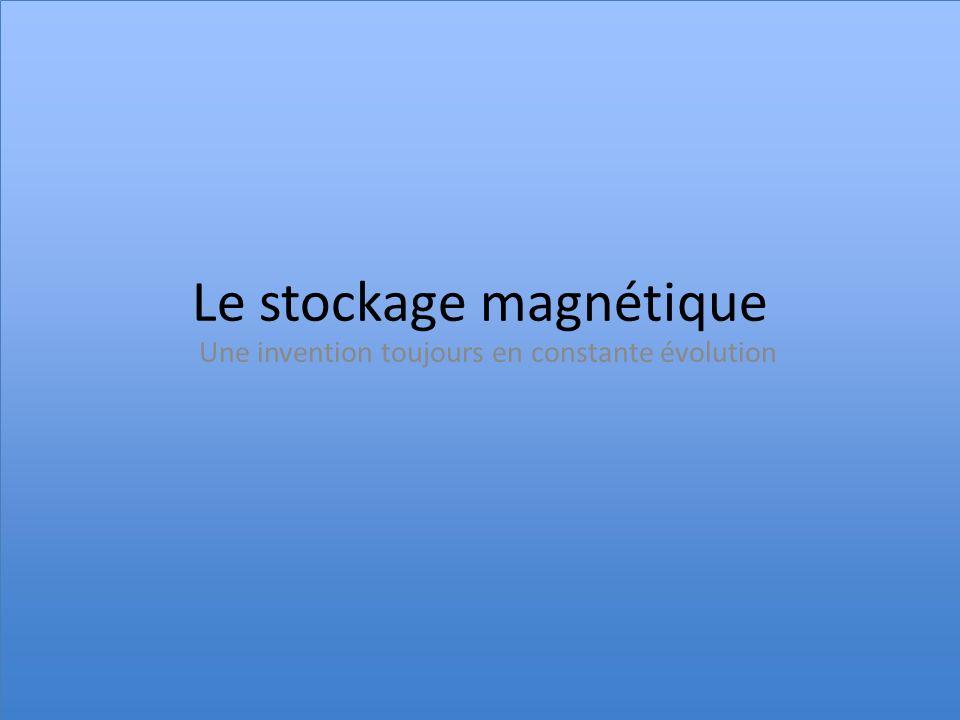 Le stockage magnétique