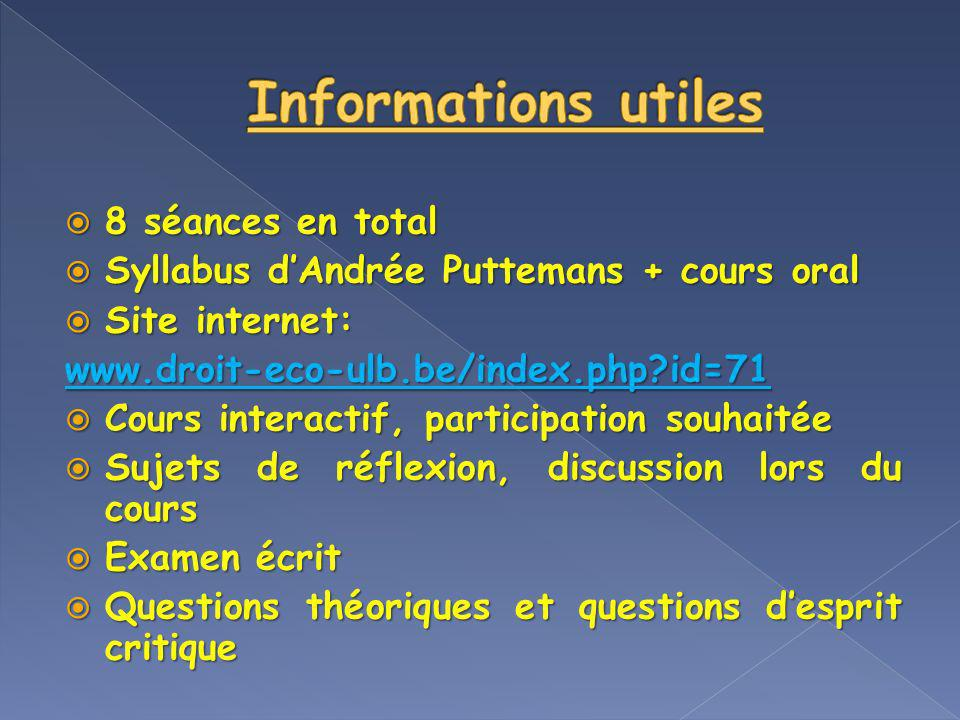 Informations utiles 8 séances en total