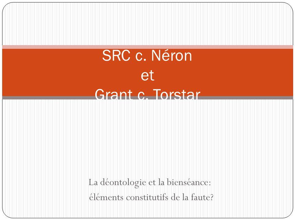 SRC c. Néron et Grant c. Torstar