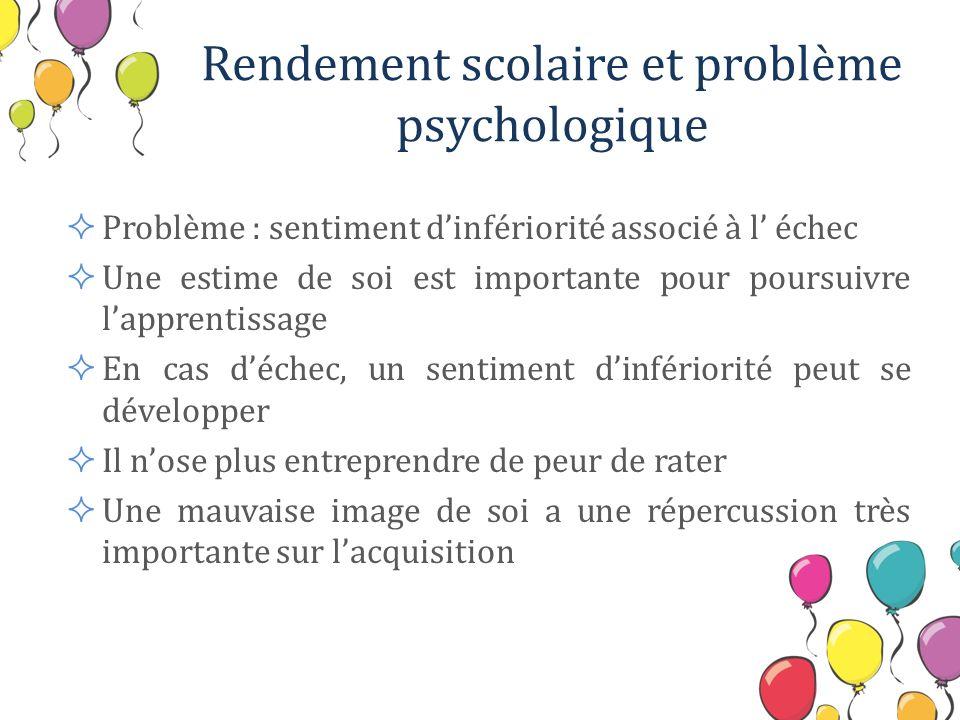 Rendement scolaire et problème psychologique