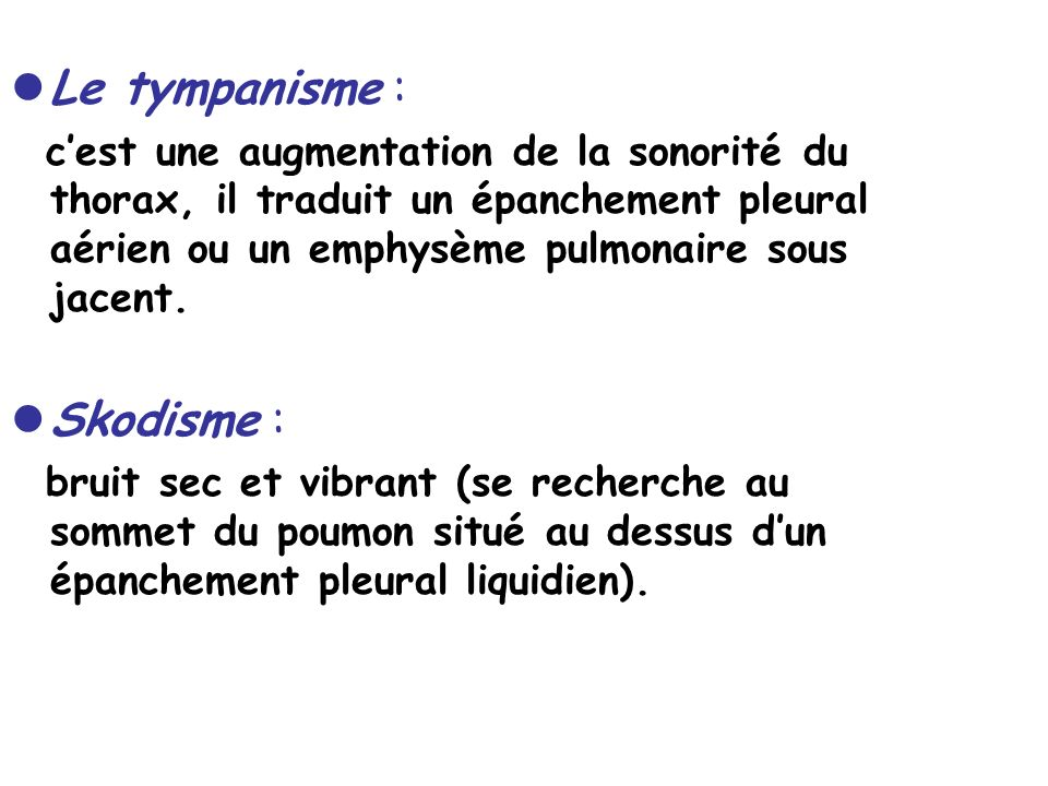 Le tympanisme : Skodisme :