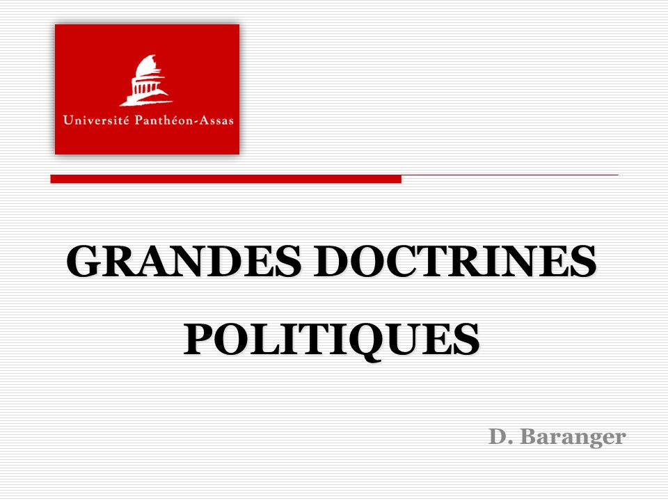 GRANDES DOCTRINES POLITIQUES