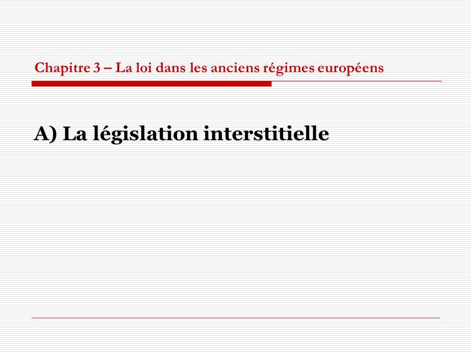 Chapitre 3 – La loi dans les anciens régimes européens