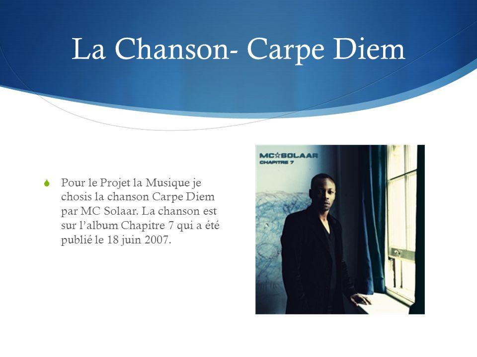 La Chanson- Carpe Diem
