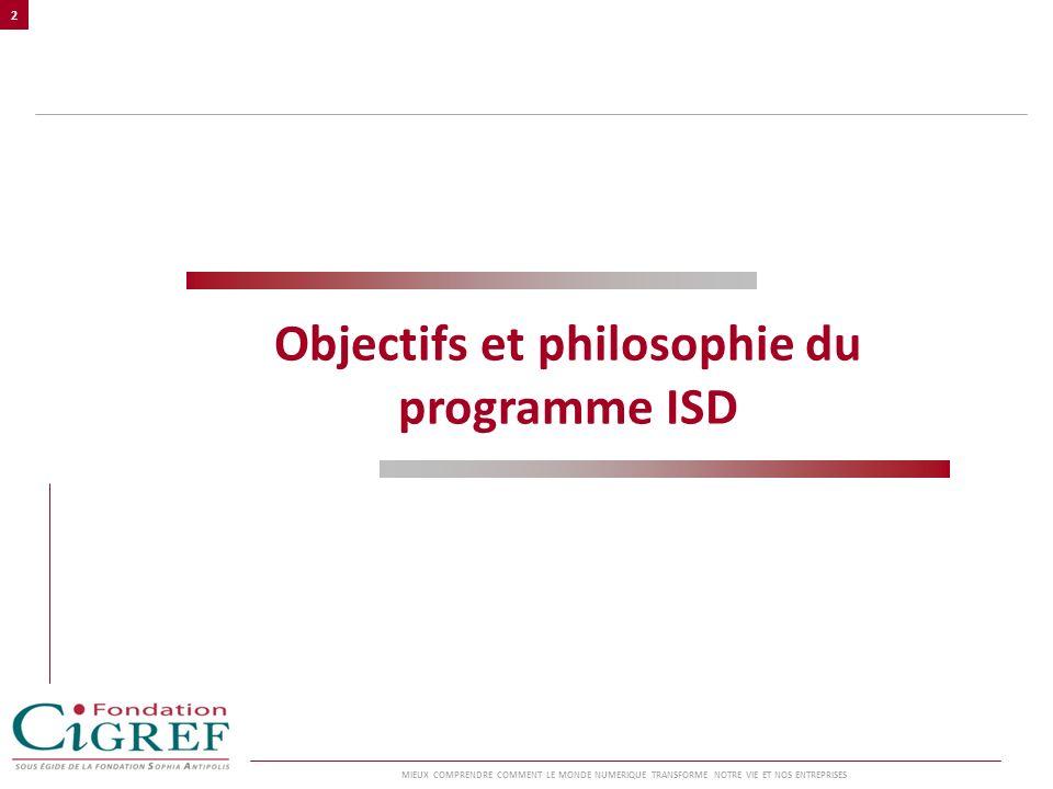 Objectifs et philosophie du programme ISD