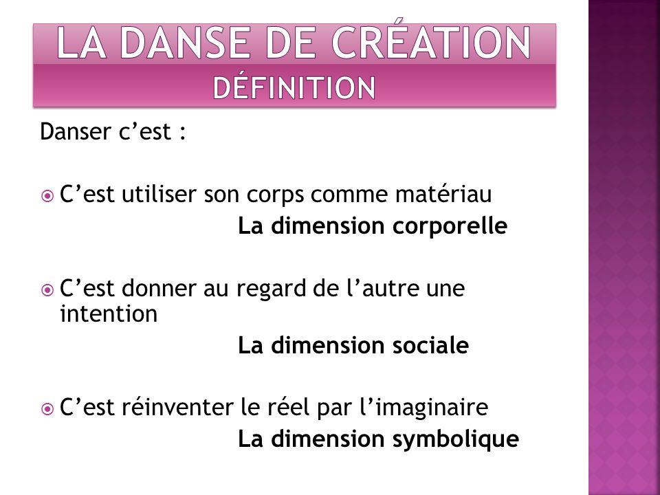 La danse de création Définition