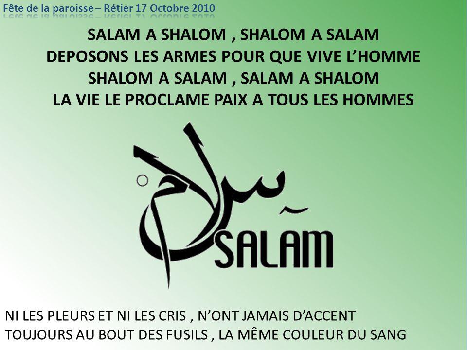 SALAM A SHALOM , SHALOM A SALAM