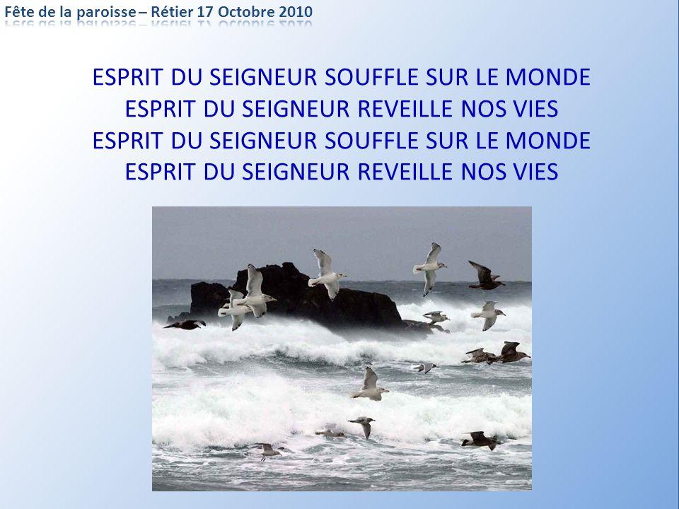 ESPRIT DU SEIGNEUR SOUFFLE SUR LE MONDE