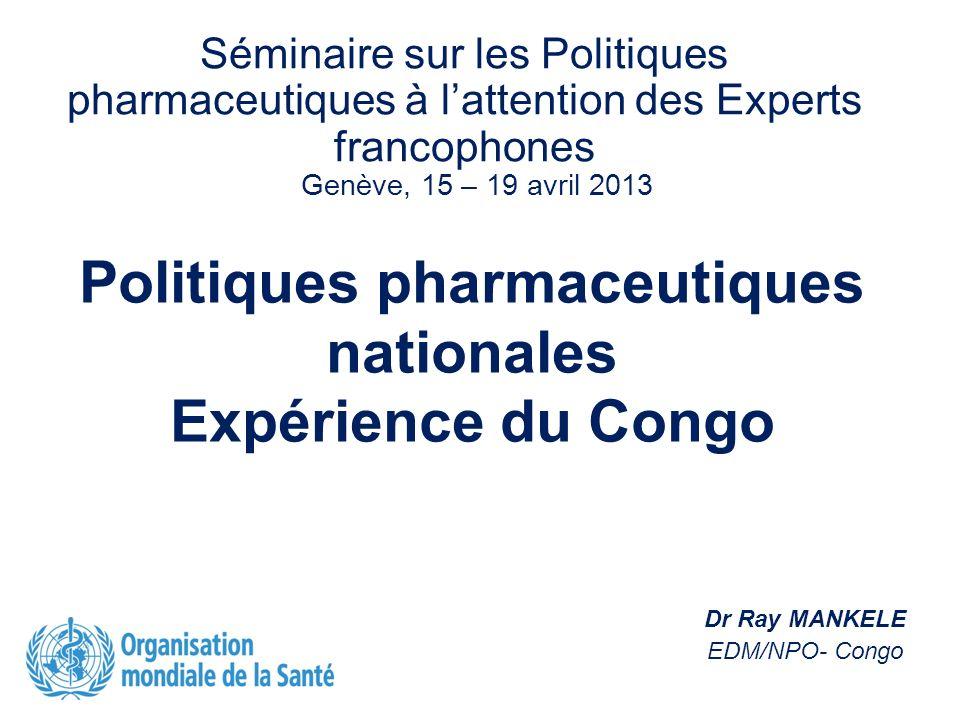 Politiques pharmaceutiques nationales Expérience du Congo