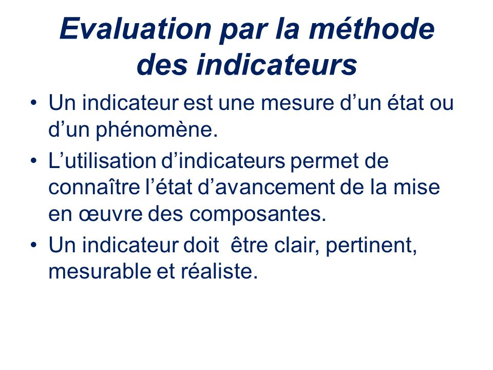 Evaluation par la méthode des indicateurs