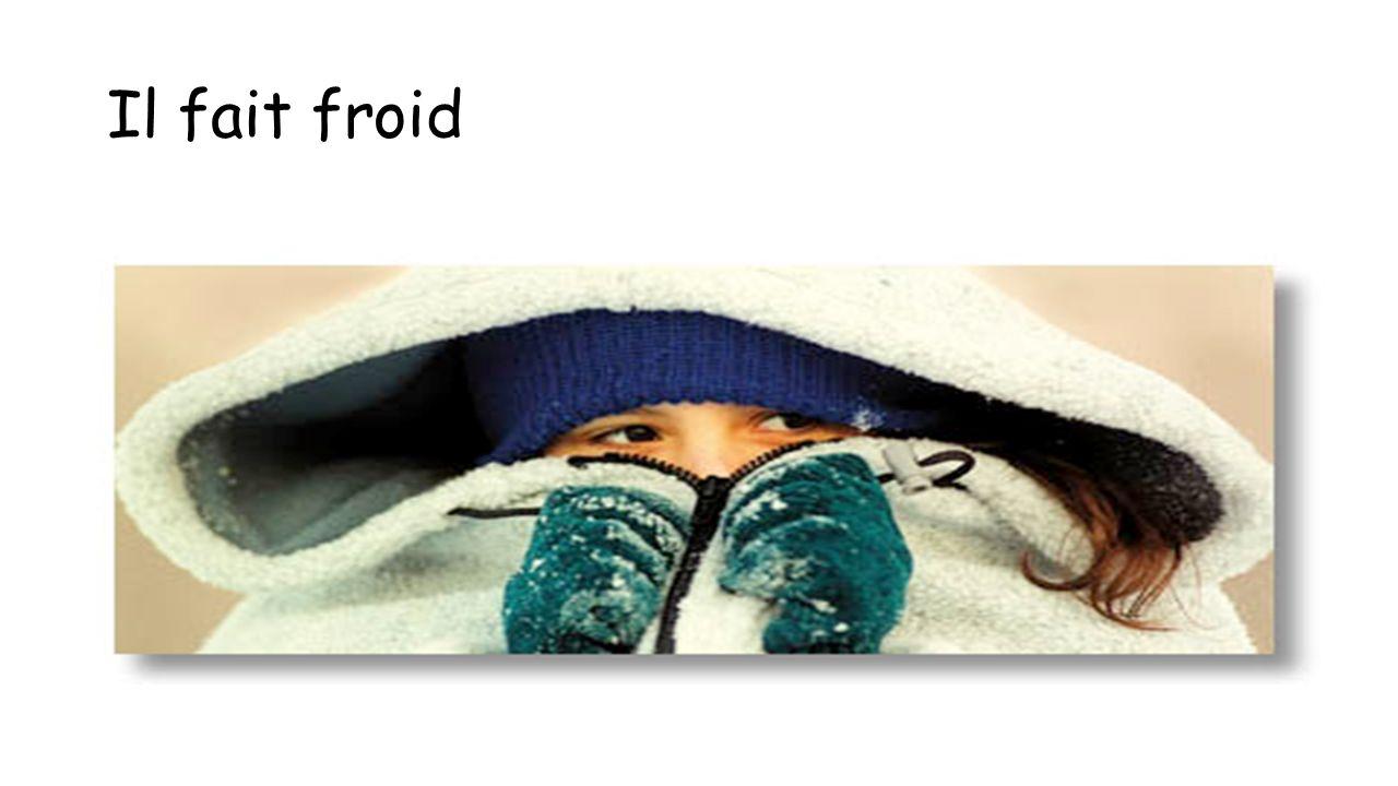 Il fait froid