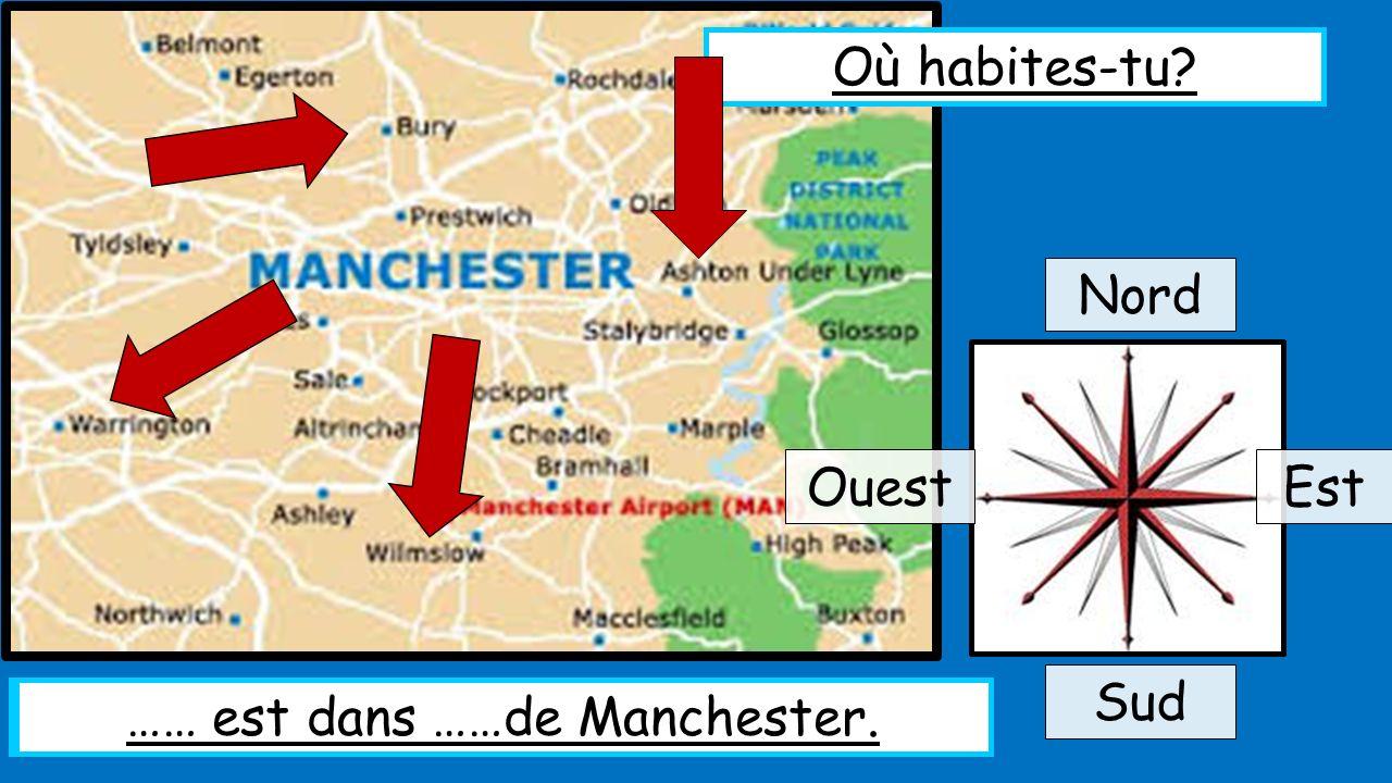 Bury est dans le nord de Manchester. …… est dans ……de Manchester.