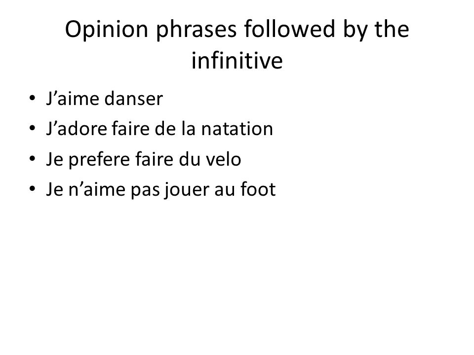 Opinion phrases followed by the infinitive