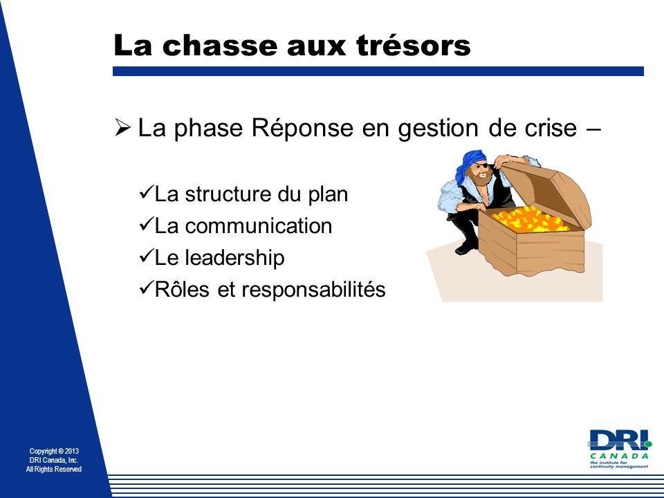 La chasse aux trésors La phase Réponse en gestion de crise –
