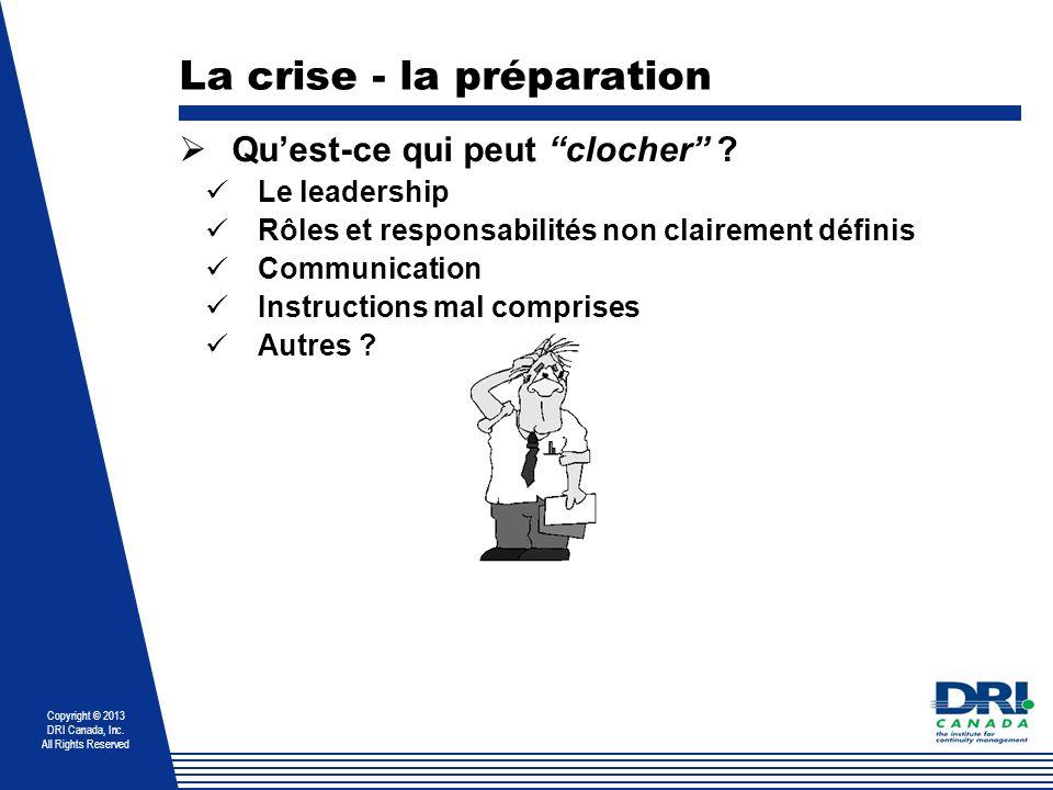 La crise - la préparation