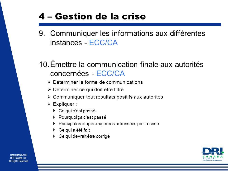 4 – Gestion de la crise Communiquer les informations aux différentes instances - ECC/CA.