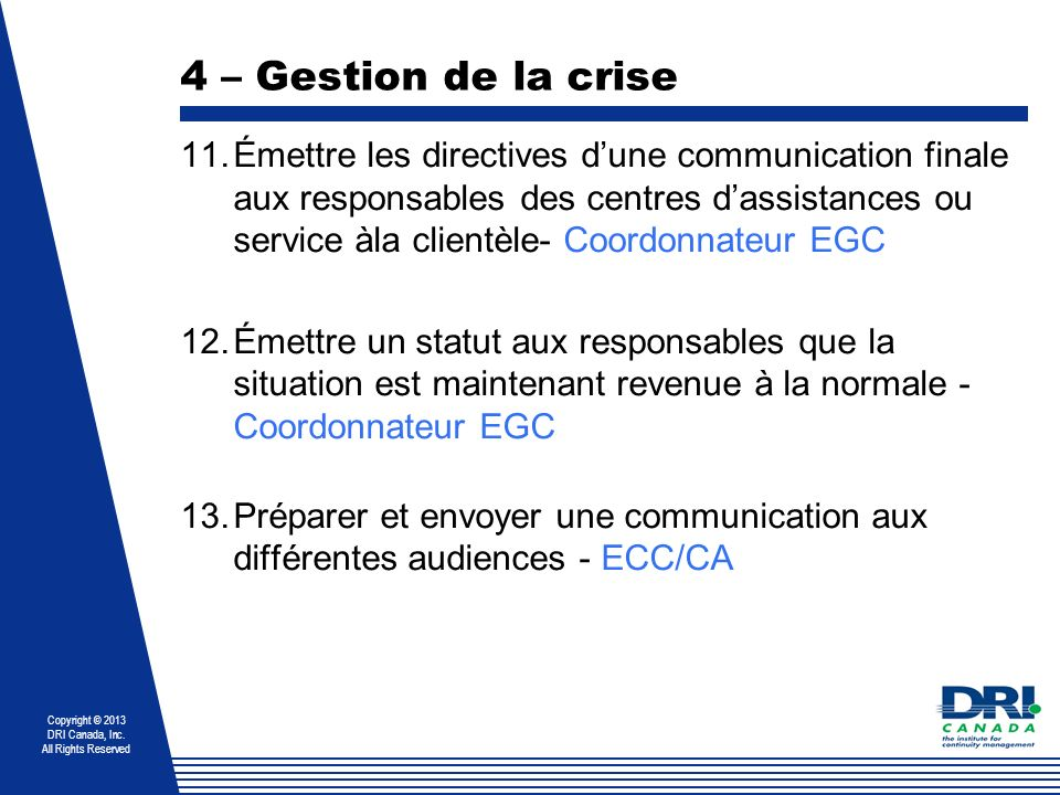 4 – Gestion de la crise