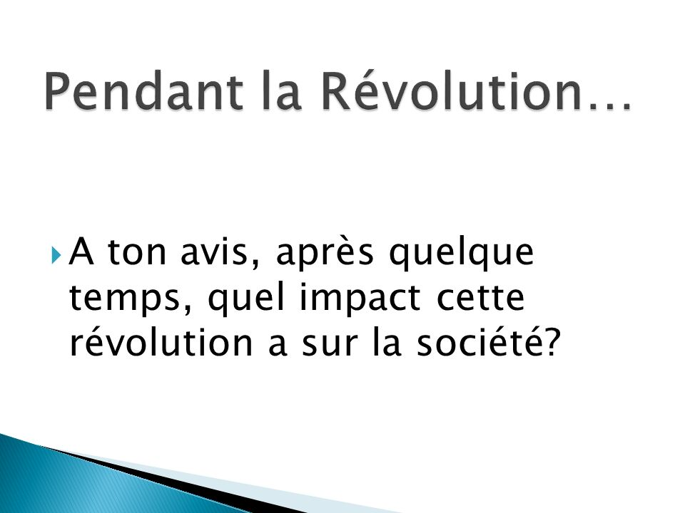 Pendant la Révolution…