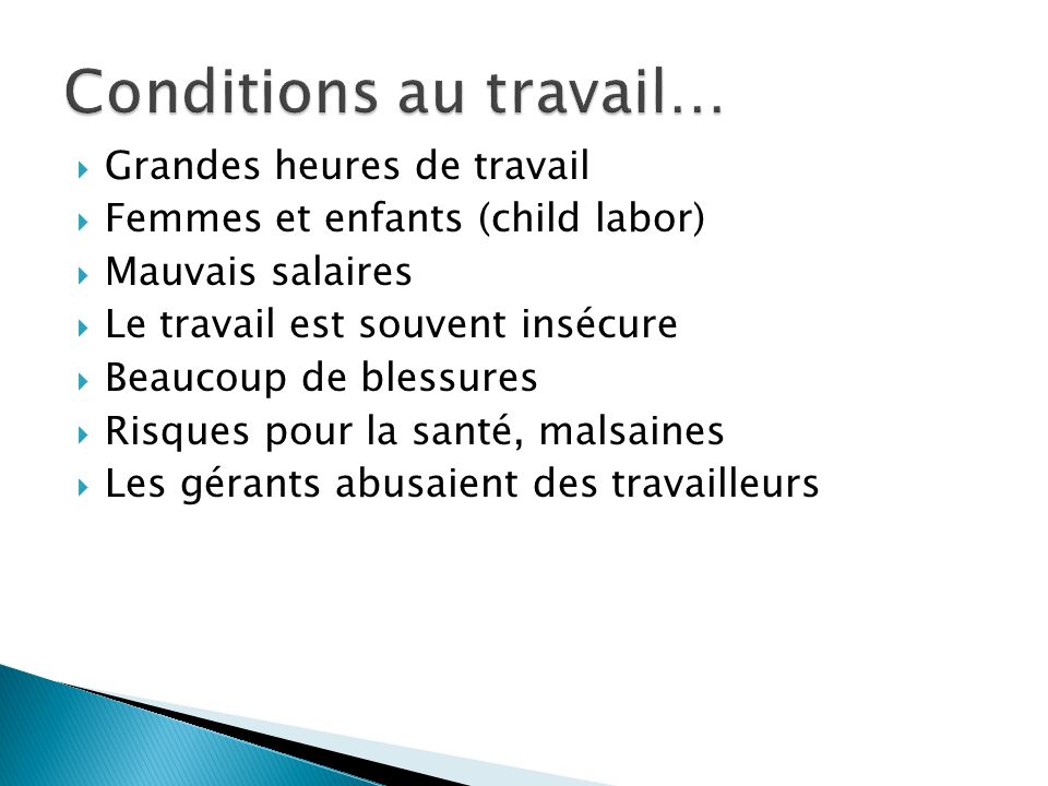 Conditions au travail…