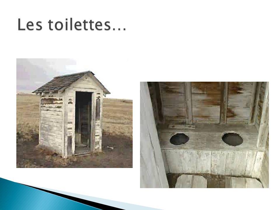 Les toilettes…
