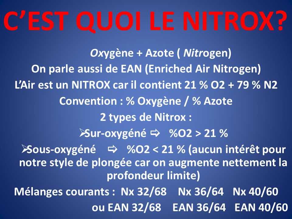 C'EST QUOI LE NITROX Oxygène + Azote ( Nitrogen)