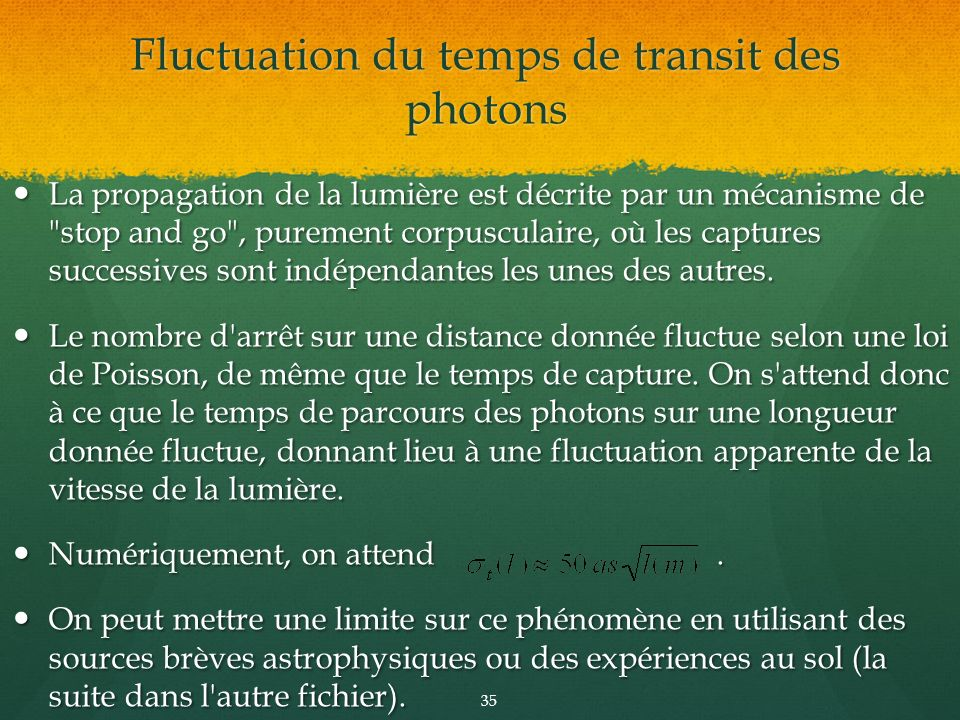 Fluctuation du temps de transit des photons